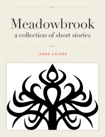 Meadowbrook ebook by James Calore