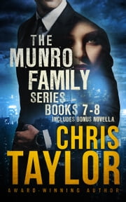 The Munro Family Series Collection - Books 7-8 also includes bonus novella ebook by Chris Taylor