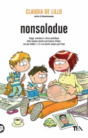Nonsolodue ebook by Claudia de Lillo