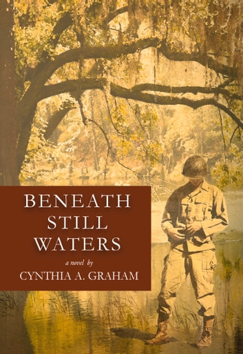 Beneath Still Waters ebook by Cynthia A.  Graham
