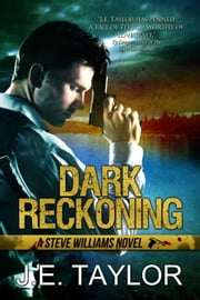 Dark Reckoning ebook by J.E. Taylor