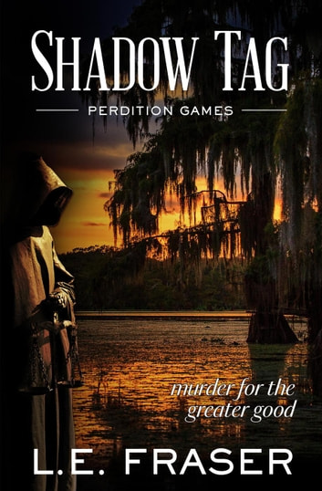 Shadow Tag, Perdition Games ebook by L.E. Fraser
