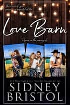 Love Barn ebook by Sidney Bristol