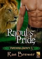 Raoul's Pride ebook by Rae Brewer