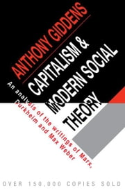 Capitalism and Modern Social Theory ebook by Giddens, Anthony