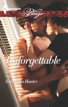 Unforgettable ekitaplar by Samantha Hunter