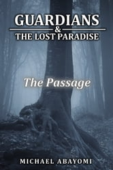 The Passage (Guardians, #5) ebook by Michael Abayomi