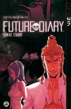 Future Diary, Vol. 7 ebook by Sakae  Esuno