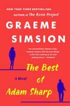 The Best of Adam Sharp - A Novel ebook by Graeme Simsion