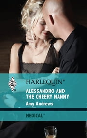 Alessandro and the Cheery Nanny ebook by Amy Andrews