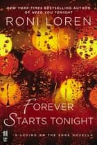 Forever Starts Tonight eBook by Roni Loren