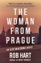 The Woman From Prague ebook by