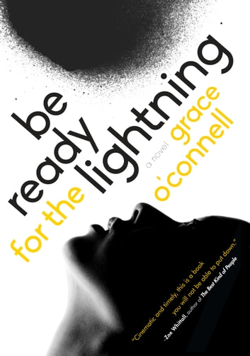 Be Ready for the Lightning ebook by Grace O'Connell