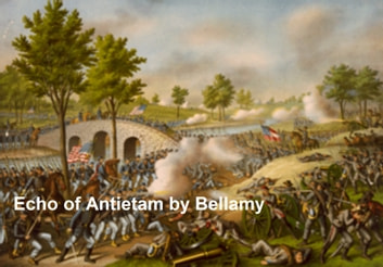 An Echo of Antietam ebook by Edward Bellamy