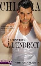 A l'envers, à l'endroit ebook by Chiaraa Valentin