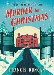 Murder for Christmas ebook by Francis Duncan