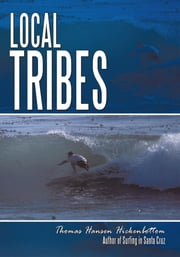 Local Tribes ebook by Thomas Hansen Hickenbottom