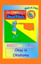 Oklahoma/McPooch Mail-A-Tale:Okay in Oklahoma ebook by Angela Randazzo