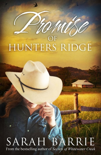 Promise Of Hunters Ridge ebook by Sarah Barrie