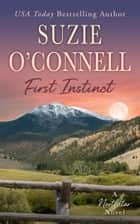 First Instinct ebook by Suzie O'Connell