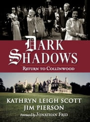 Dark Shadows: Return to Collinwood ebook by Kathryn Leigh Scott,Jim Pierson,Jonathan Frid
