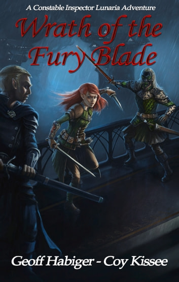 Wrath of the Fury Blade ebook by Geoff Habiger,Coy Kissee