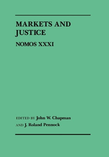 Markets and Justice - Nomos XXXI ebook by