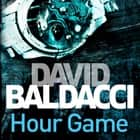 Hour Game Áudiolivro by David Baldacci, Scott Brick