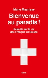 Bienvenue au paradis ! ebook by Marie Maurisse