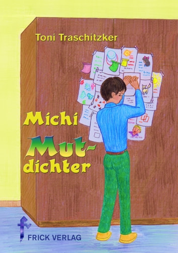 Michi Mutdichter ebook by Toni Traschitzker
