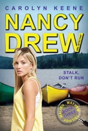Stalk, Don't Run - Book Three in the Malibu Mayhem Trilogy ebook by Carolyn Keene