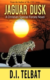 Jaguar Dusk ebook by D.I. Telbat
