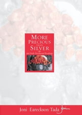 More Precious Than Silver - 366 Daily Devotional Readings ebook by Joni Eareckson Tada