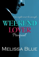 Weekend Lover ebook by Melissa Blue