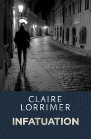 Infatuation ebook by Claire Lorrimer