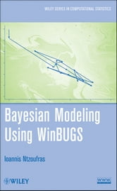 Bayesian Modeling Using WinBUGS ebook by Ioannis Ntzoufras