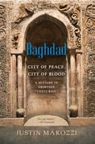 Baghdad ebook by Justin Marozzi