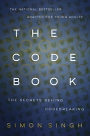 The Code Book: The Secrets Behind Codebreaking ebook by Simon Singh