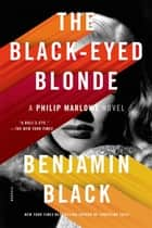 The Black-Eyed Blonde ebook by Benjamin Black
