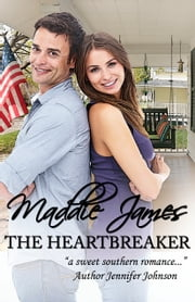 The Heartbreaker ebook by Maddie James