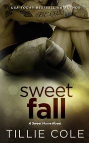 Sweet Fall ekitaplar by Tillie Cole