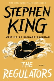 The Regulators ebook by Stephen King