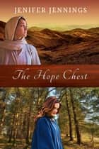 The Hope Chest - Faith Finders, #1 ebook by Jenifer Jennings