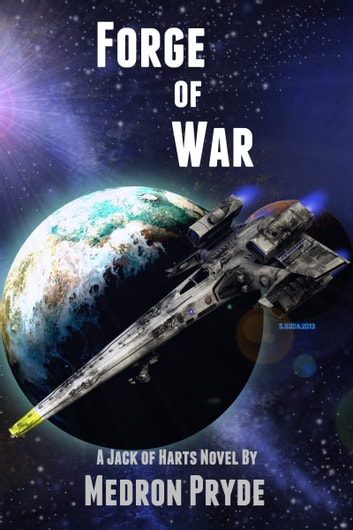 Forge of War (Jack of Harts 1) ebook by Medron Pryde
