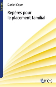 Repères pour le placement familial ebook by Daniel COUM