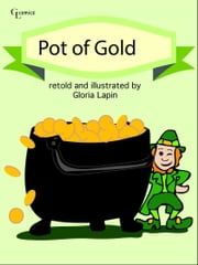 Pot of Gold ebook by Gloria Lapin