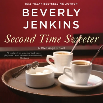 Second Time Sweeter - A Blessings Novel audiobook by Beverly Jenkins