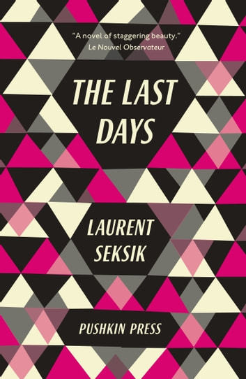 The Last Days eBook by Laurent Seksik