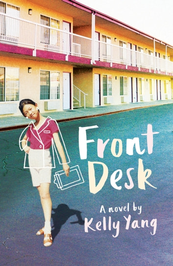 Front Desk ebook by Candy Ng,Kelly Yang