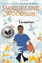 Locomotion eBook by Jacqueline Woodson